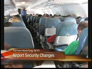 Post 9/11:  Airport security changes
