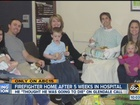 PHX firefighter home after 5 weeks in hospital