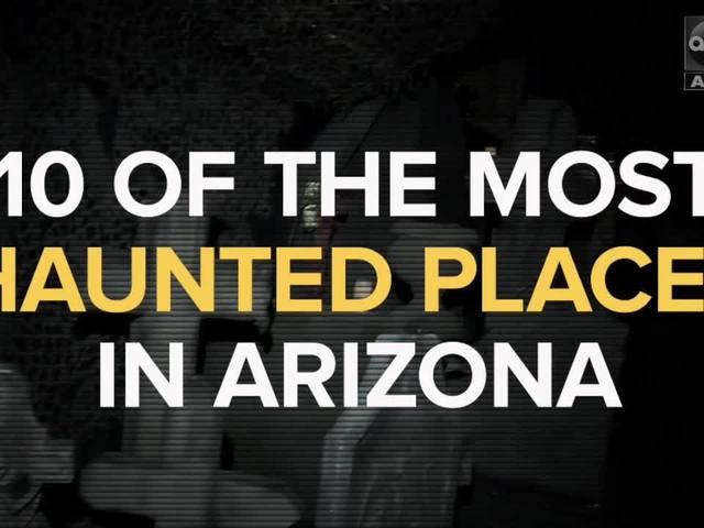 LIST: 10 haunted places in Arizona