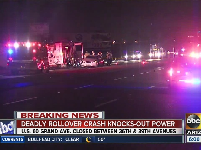 Deadly rollover crash in Phoenix knocks out power