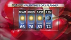 FORECAST: Sunny and warm Valentine's Day