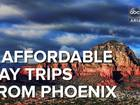 5 affordable Phoenix day trip getaways!