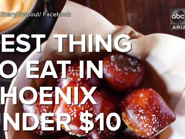 What's the best thing to eat in Phoenix for under $10? - ABC15 Digital