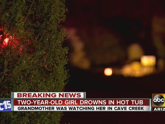 MCSO 2 Year Old Dies After Drowning In Hot Tub In Cave Creek ABC15 Arizona