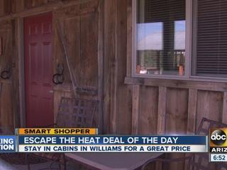Escape the heat! Score deal on Williams cabin