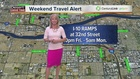Weekend Travel Alert: July 29 - August 1
