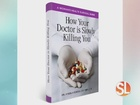 Is your doctor killing you?