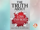 What is low thyroid?