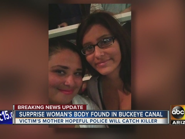 Mother of woman's body found in Buckeye canal opens up about her daughter