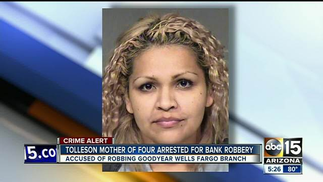 Goodyear police- Tolleson mother arrested for one bank robbery-…