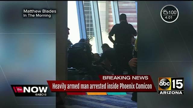 Heavily armed man arrested inside Phoenix Comicon