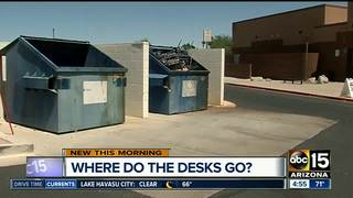 Why are school desks in an Ahwatukee dumpster?
