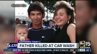 Father shot, killed at Glendale car wash