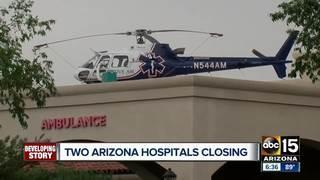 2 AZ hospitals close due to financial struggles