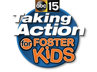 ABC15 is Taking Action for Foster Kids