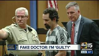 GUILTY: Fake doctor busted by ABC15 takes plea