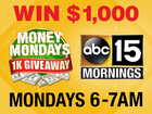 CONTEST: Win $1,000 in Money Mondays!