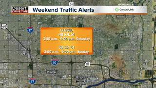 Valley freeways to avoid this weekend