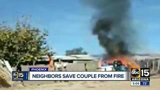 Neighbors save Phoenix couple from burning home