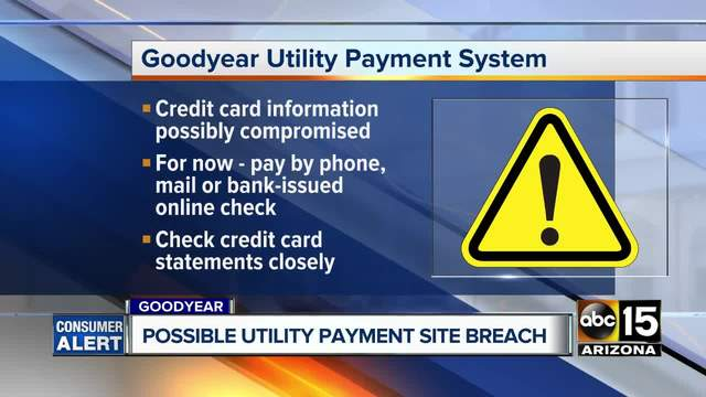 the city of goodyear is investigating a possible compromise of its online bill payment system