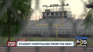 Gilbert football player hospitalized for heat