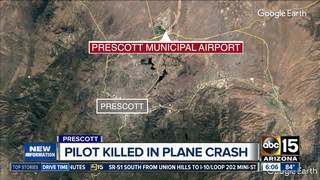 Pilot killed in small plane crash in Prescott