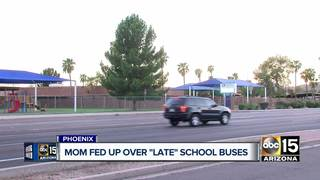Valley mother upset over late school buses